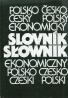 Antonín Radvanovský : Poľsko-Český a Česko-Poľský ekonomický slovník