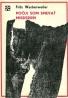 Fritz Wartenweiler: Počul som spievať Mississippi