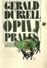 Gerald Durrell: Opilý prales