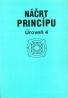 Kolektív autorov: Náčrt princípu (Úroveň 4)