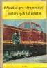 Kolektív autorov: Příručka pro strojvedoucí motorových lokomotiv  II.