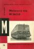 Erich Zakopal:Motorový vůz M 262.0
