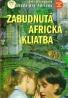 Jela Mlčochová:Zabudnutá africká kliatba