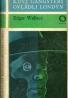 Edgar Wallace  : Když gangasteři ovládli londýn