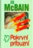 Ed McBain: Pokrvní príbuzní