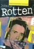 Dave Thomas: Johnny Rotten- jeho vlastnými slovami