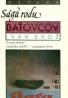 Ivan Brož: Sága rodu Baťovcov