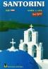 Kolektív autorov: Santorini - Slunce a láva