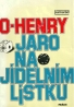 O-Henry: Jako na jídelním lístku