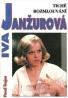 Iva Janžúrová: Tiché rozmlouvání