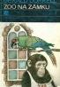 Gerald Durrell: Zoo na zámku
