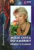 Martina Blažena Boháčová : Moje cesta do Ameriky