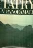 Kolektív autorov: Tatry v panorámach