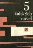 Kolektív autorov: 5 Italských novel
