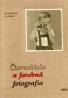 Ľudovit Absolon,Ladislav Dobál: Čiernobiela a farebná fotografia