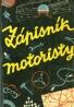 Kolektív autorov: Zápasník motoristy
