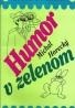 Michal Horecký: Humor v zelenom