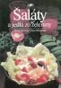 Kolektív autorov: Šaláty a jedlá zo zeleniny