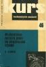 K.Schück: Kurs technických znalostí - Mechanizmus ručních prací ve strojírenské výrobě