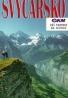 Kolektív autorov: Švýcarsko