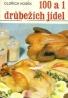 Oldřich Kosek : 100 a 1 drůbežích jídel