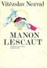 Vítězslav Nezval: Manon Lescaut