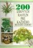 Richard Gilbert: 200 izbových rastlín pre každého