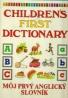 Kolektív autorov: Children´s first dictionary - Môj prvý Anglický slovník
