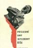 G.L. Rozanov: Poslední dny Hitlerovy říše