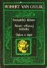Robert Van Gulik: Strašidelný kláštor, Motív vŕbovej halúzky, Opica a tiger