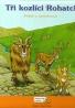 Kolektív autorov: Tři kozlící Rohatci