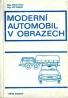 Kolektív autorov: Moderní automobil v obrazech