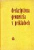 Kolektív autorov:  Deskriptívna geomteria v príkladoch