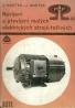 Kolektív autorov: Navíjení a převíjení malých elektrických strojů točivých
