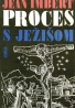 Jean Imbert: Proces s Ježíšom