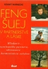 Exkart Warnecke: Feng Šuej v partnerstve a láske
