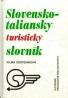 Vilma Červenková: Slovensko - Taliansky a Taliansko - Slovenský turistický slovník