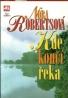 Nora Robertsová: Kde končí řeka