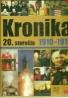 Kolektív autorov: Kronika 20. storočia 2 1910-1919