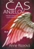 Anne Riceová: Čas anjelov - piesne serafov
