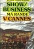 Ivan Stanislav: Show / Business - Má rande v Cannes