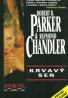 Robert B. Parker,Raymond Chandler: Krvavý sen