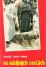 Kardinál Jozef Tomko: Na misijných cestách