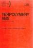 Kolektív autorov: Terpolymery Abs - spracovaní a použití
