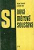 Kolektív autorov: Nová měrová soustava