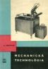 V.Inneman: Mechanická technológia