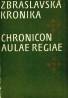 Kolektív autorov: Zbraslavská kronika