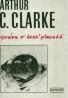 Arthur C.Clarke: Zpráva o třetí planetě