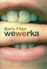 Boris Filan: Wewerka