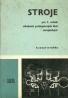 Rudolf Dvořák: Stroje